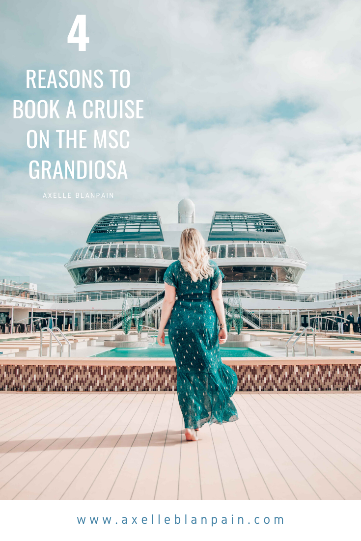 4 reasons to book a cruise on the MSC Grandiosa